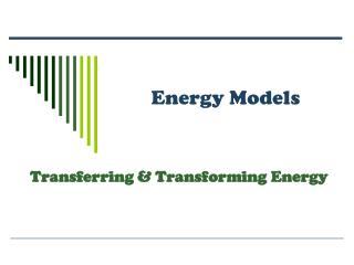 Energy Models