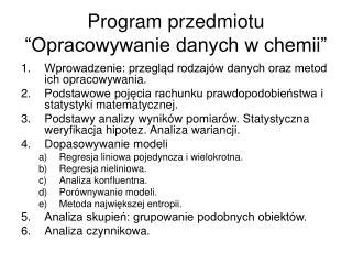 """Program przedmiotu """"Opracowywanie danych w chemii"""""""