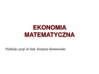EKONOMIA MATEMATYCZNA