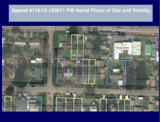Appeal #119/13-183671 PW Aerial Photo of Site and Vicinity