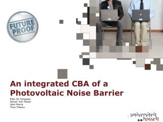 An integrated  CBA of a  Photovoltaic Noise Barrier