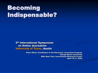 Becoming Indispensable