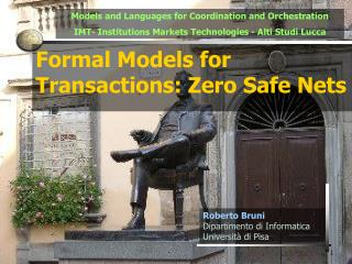 Formal Models for Transactions: Zero Safe Nets