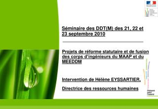 Séminaire des DDT(M) des 21, 22 et 23 septembre 2010