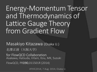 Energy-Momentum Tensor and Thermodynamics of Lattice Gauge Theory  from Gradient Flow