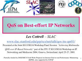 QoS on Best-effort IP Networks