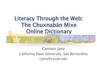 Literacy Through the Web: The Chuxnabán Mixe Online Dictionary