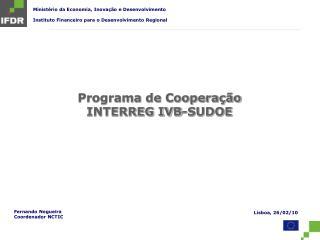 Programa de Cooperação INTERREG IVB-SUDOE