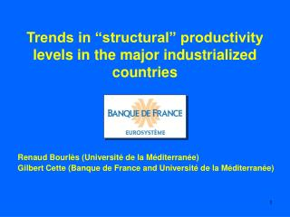 Trends in �structural� productivity levels in the major industrialized countries