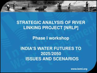 India's Water Futures: 2025/2050 – Scenarios and Issues