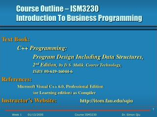 Course Outline – ISM3230  Introduction To Business Programming