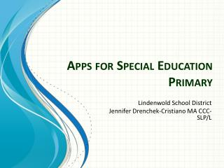 Apps for  Special Education Primary