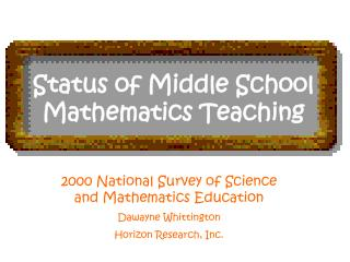Status of Middle School Mathematics Teaching