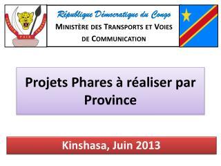 Projets Phares à réaliser par Province