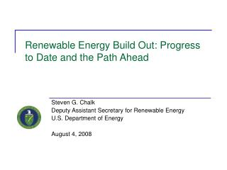 Renewable Energy Build Out: Progress to Date and the Path Ahead