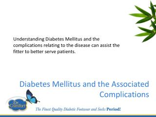 Diabetes Mellitus and the Associated Complications