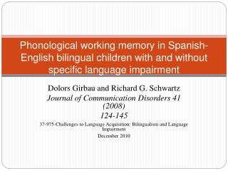 Dolors Girbau  and Richard G. Schwartz Journal of Communication Disorders 41 (2008)  124-145
