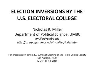 ELECTION INVERSIONS BY THE U.S. ELECTORAL COLLEGE