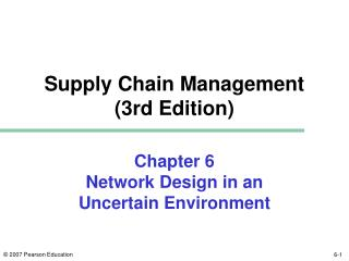 Chapter 6 Network Design in an Uncertain Environment