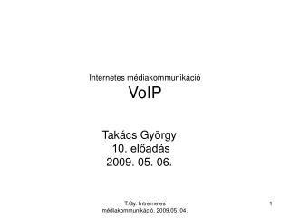 Internetes médiakommunikáció VoIP
