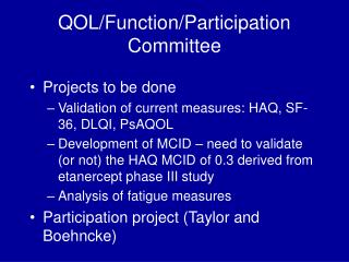 QOL/Function/Participation Committee