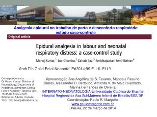 Analgesia epidural no trabalho de parto e desconforto respiratório estudo caso-controle