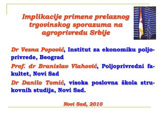 Implikacije primene prelaznog trgovinskog sporazuma na  agroprivredu Srbije