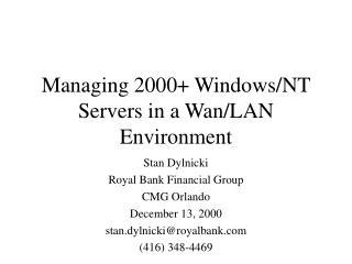 Managing 2000+ Windows/NT Servers in a Wan/LAN Environment