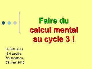 Faire du calcul mental au cycle 3 !