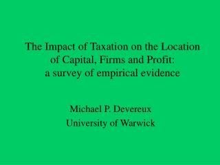 Michael P. Devereux University of Warwick