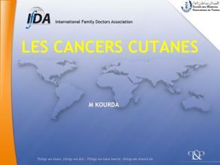 LES CANCERS CUTANES