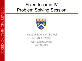 Fixed Income IV  Problem Solving Session