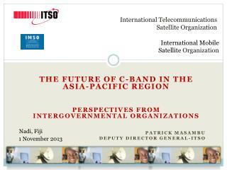 International Telecommunications  Satellite Organization