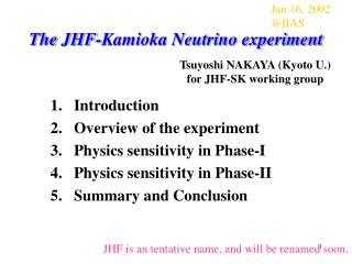 The JHF-Kamioka Neutrino experiment