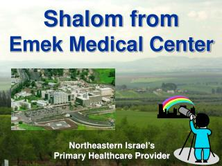 Shalom from Emek Medical Center