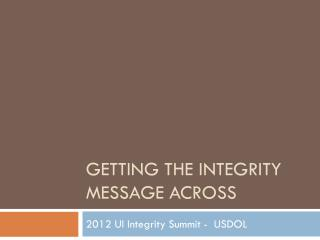 Getting the integrity message across