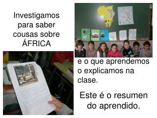 Investigamos para saber cousas sobre ÁFRICA
