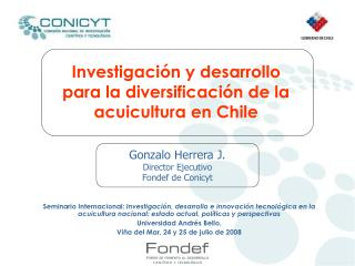 Investigación y desarrollo  para la diversificación de la acuicultura en Chile