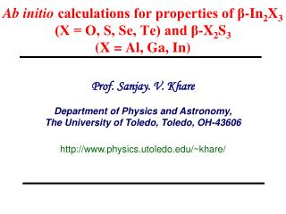 Prof. Sanjay. V. Khare Department of Physics and Astronomy,