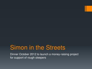 Simon in the Streets
