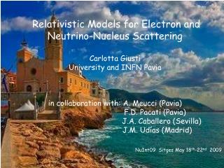 Relativistic Models for Electron and Neutrino-Nucleus Scattering Carlotta Giusti