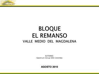 BLOQUE  EL REMANSO VALLE  MEDIO  DEL  MAGDALENA