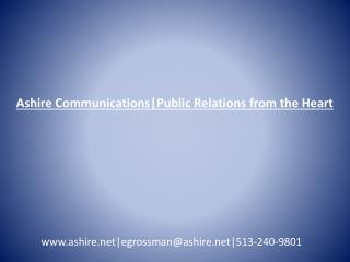 Ashire Communications|Public Relations from the Heart