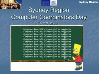 Sydney Region Computer Coordinators Day