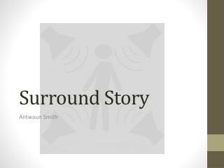 Surround Story