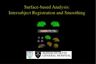 Surface-based Analysis: Intersubject Registration and Smoothing