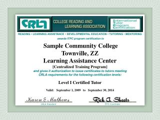 Sample Community College Townville,  ZZ Learning Assistance Center [Centralized Training Program]
