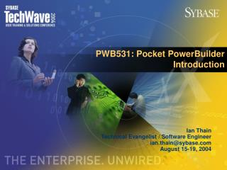 PWB531: Pocket PowerBuilder Introduction