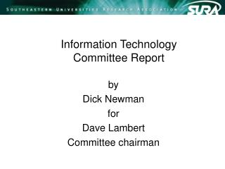 Information Technology Committee Report