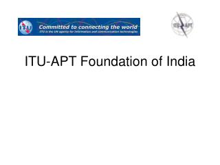 ITU-APT Foundation of India